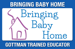 Bringing Baby Home: Gottman Trained Educator